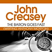 The Baron Goes Fast: The Baron Series, Book 25 | John Creasey