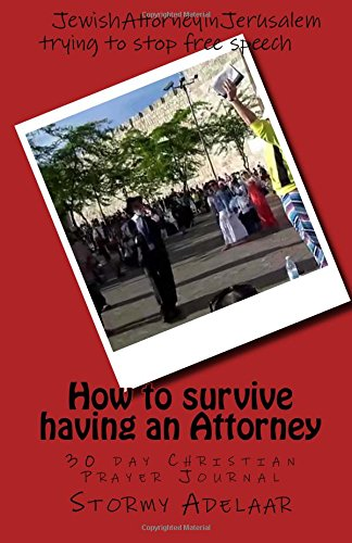 How to survive having an Attorney: 30 day Christian Prayer Journal PDF
