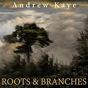 Roots and Branches Audiobook
