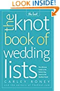 #6: The Knot Book of Wedding Lists: The Ultimate Guide to the Perfect Day, Down to the Smallest Detail