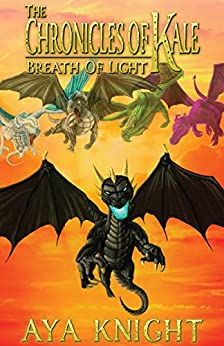 Amazon Com The Chronicles Of Kale Breath Of Light Book