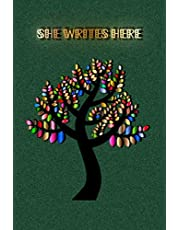 She Writes Here: Journal for women - notebook for writing in - gift for women