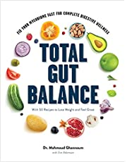 Total Gut Balance: Fix Your Mycobiome Fast for Complete Digestive Wellness