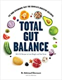 Total Gut Balance: Fix Your Mycobiome Fast for