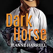 Dark Horse: Rancher's Legacy, Book 1 Audiobook by Jeanne Harrell Narrated by Thomas Block