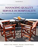 Managing Quality Service in Hospitality 1st Edition