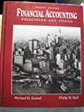 Financial Accounting : Principles and Issues, Granof, Michael H. and Bell, Philip W., 013321852X