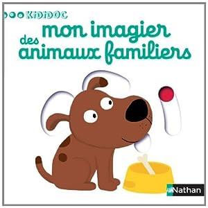 """Afficher """"Mon imagier des animaux familiers"""""""