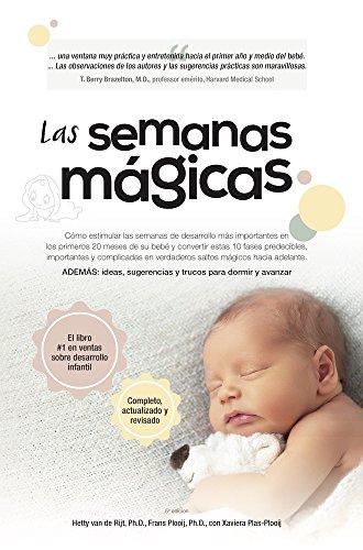 Las semanas mágicas (The Wonder Weeks) (Spanish Edition) by [Plooij,