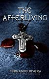 The Afterliving (His Blood & Silver Series Book 1)