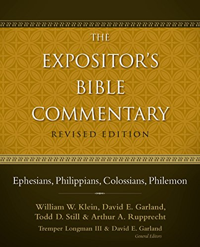 Ephesians, Philippians, Colossians, Philemon (The Expositor's Bible Commentary)