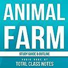Animal Farm: Study Guide Hörbuch von Total Class Notes Gesprochen von: Rebecca Futty