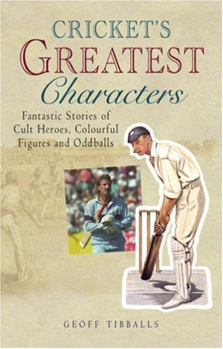 Cricket's Greatest Characters