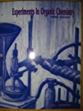 Experiments In Organic Chemistry, Richard Hill, John Barbaro, 0898923115