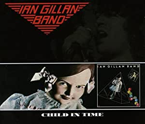 Child In Time - Gillan