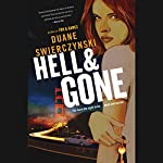 Hell and Gone | Duane Swierczynski