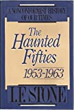 img - for The Haunted Fifties 1953-1963 (A nonconformist history of our times) book / textbook / text book