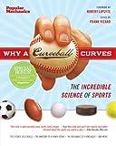 Why a Curveball Curves, , 1588167941
