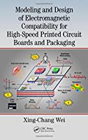 Modeling and Design of Electromagnetic Compatibility for High-Speed Printed Circuit Boards and Packaging Front Cover