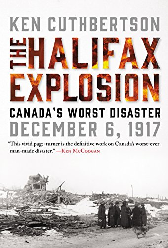 The Halifax Explosion: Canada's Worst Disaster cover