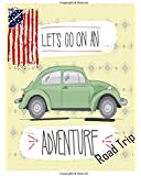 Road Trip ( Planner , Diary , Journal ): Road Trip Planner , Vacation Planning