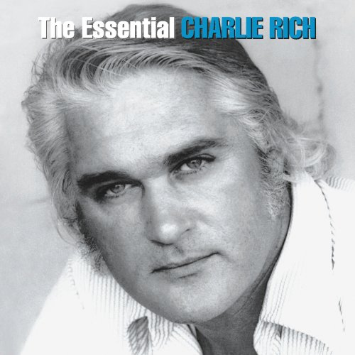 Charlie Rich - The Essential Charlie Rich - Zortam Music