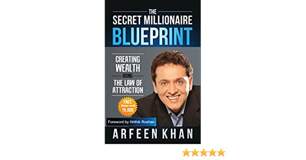 Amazon the secret millionaire blueprint ebook arfeen khan amazon the secret millionaire blueprint ebook arfeen khan hrithik roshan kindle store malvernweather Images