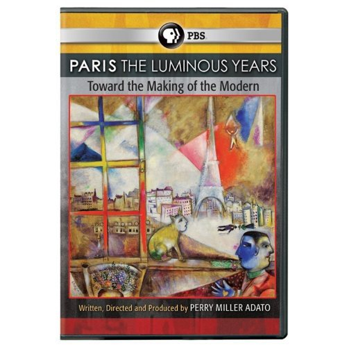 Moderne Series Paris - Paris: The Luminous Years - Toward the Making of the Modern