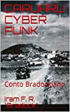 CARUARU CYBER PUNK: Conto Bradockiano (Conto promocional Livro 0) (Portuguese Edition)