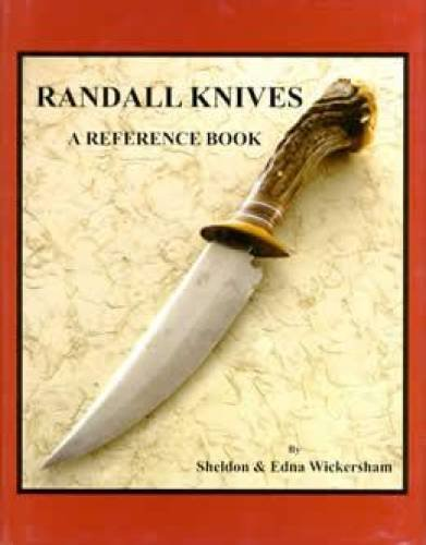 Randall Knives: A Reference Book