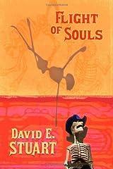 Flight of Souls by David E. Stuart (2008-04-30) Hardcover