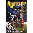 The Neighborhood Watch (Just Cause Universe) (Volume 10)