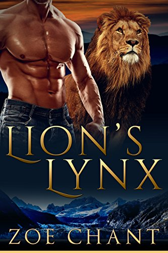Lion's Lynx (Veteran Shifters Book 2) by [Chant, Zoe]