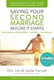 img - for Saving Your Second Marriage Before It Starts Workbook for Men Updated: Nine Questions to Ask Before-and After-You Remarry book / textbook / text book