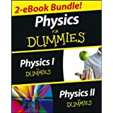 Physics For Dummies, 2 eBook Bundle: Physics I For Dummies & Physics II For Dummies
