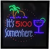 19x19 Large It's 5:00 Somewhere Motion LED Sign by WI