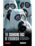 Changing Face of Terrorism, The: How Real is the Threat from Biological, Chemical and Nuclear Weapons?: Threats from Weapons of Mass Destruction