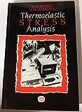 Thermoelastic Stress Analysis, , 0750300752