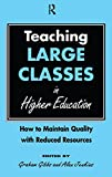 Teaching Large Classes in Higher Education, , 0749406003