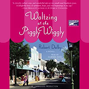 Waltzing at the Piggly Wiggly Audiobook