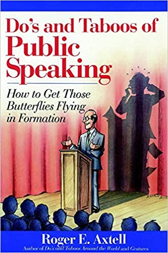 dos and taboos of public speaking how to get those butterflies flying in formation