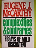 Complexities and Contraries, Eugene J. McCarthy, 0151212023