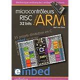 MICROCONTRÔLEURS RISC 32 BITS À ARCHITECTURE ARM