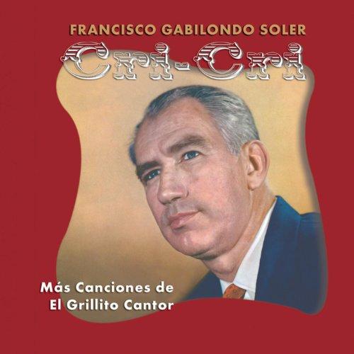 ... Mas Canciones Del Grillito Cantor