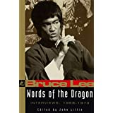 Bruce Lee: Words of the Dragon: Interviews, 1958-1973 (Bruce Lee Library)