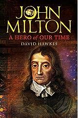 John Milton: A Hero of Our Time