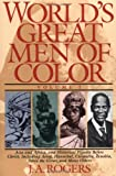img - for 1: World's Great Men of Color, Volume I: Asia and Africa, and Historical Figures Before Christ, Including Aesop, Hannibal, Cleopatra, Zenobia, Askia the Great, and Many Others book / textbook / text book