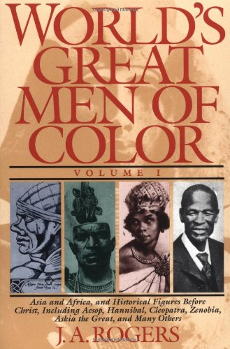 worlds-great-men-of-color-volume-i-asia-and-africa-and-historical-figures-before-christ-including-ae