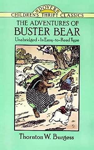 The Adventures of Buster Bear (Dover Children's Thrift Classics) (The Adventures Of Sammy Jay)