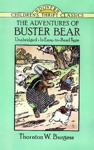 The Adventures of Buster Bear (Dover Childrens Thrift Classics)